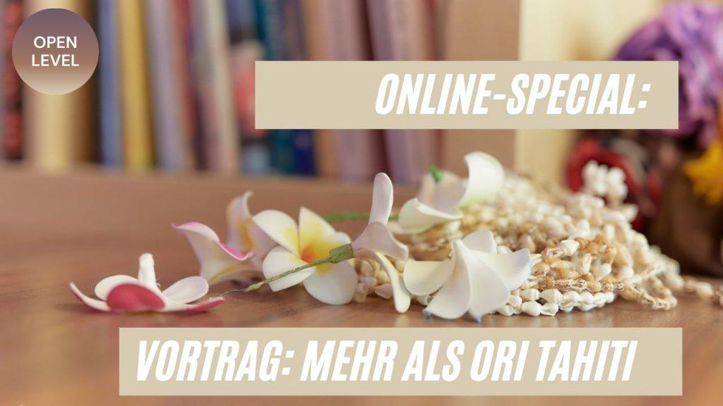Mehr als Ori Tahiti - Vortrags-Special mit Natasha - Foto: Sabuas Lichtraum